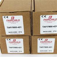 TAFI7800-421仙童Fairchild转换器,变换器,换能器,调节阀